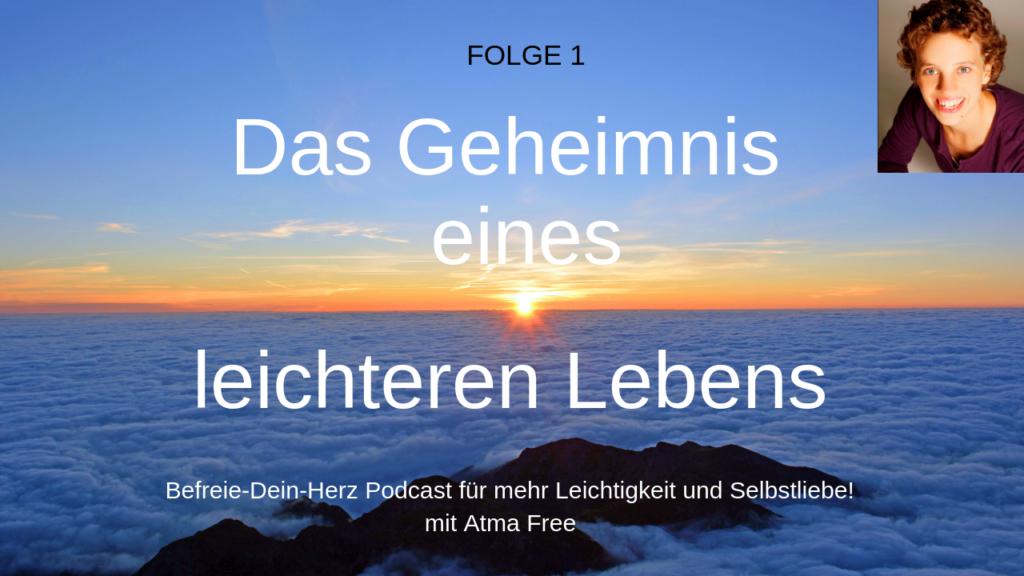 Atma Free Befreie-dein-Herz Podcast