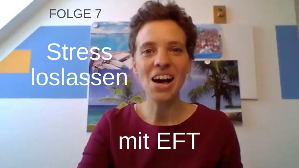 Stress loslassen mit EFT